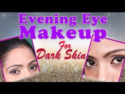 evening eye makeup for dark skin  do it yourself